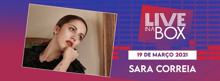 Sara correia   live in a box  tmb 2021 1 710 300